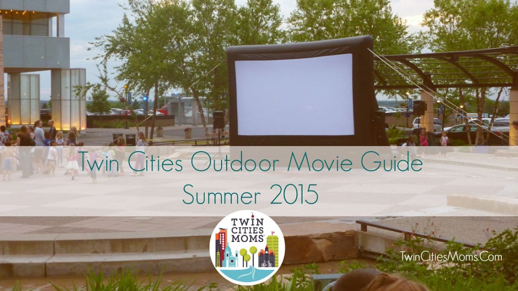 Twin Cities Free Outdoor Movies 2015 - Twin Cities Moms ...