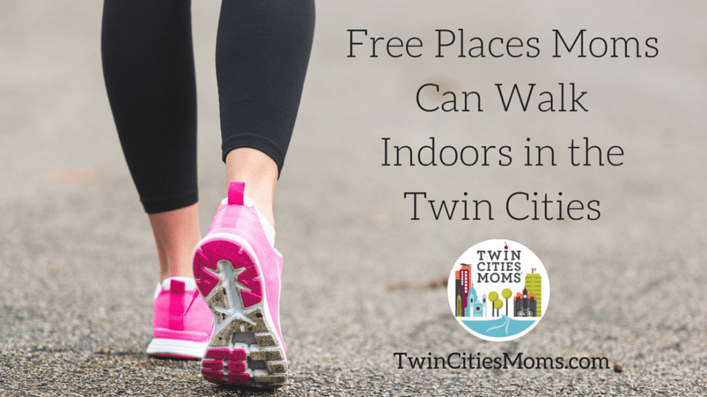 Free Places Moms Can Walk Indoors in the Twin Cities